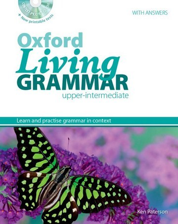 Oxford Living Grammar Upper Intermediate: Student's Book Pack