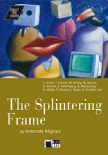 Splintering Frame, (The)