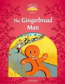 Classic Tales Second Edition 2: The Gingerbread Man