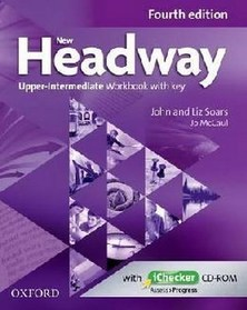 New Headway, 4th Edition Upper-Intermediate: Workbook with Key and iChecker CD Pack