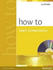 How to….Series How to Teach Pronunciation