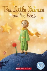 The Little Prince and the Rose (book & CD)